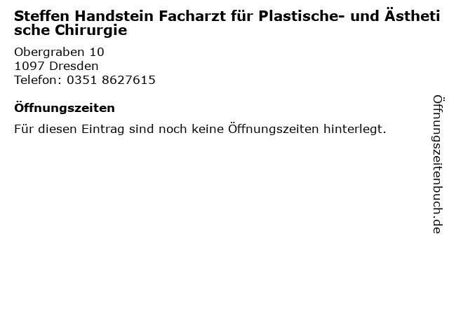 Steffen Handstein Facharzt für Plastische- und Ästhetische Chirurgie in Dresden: Adresse und Öffnungszeiten