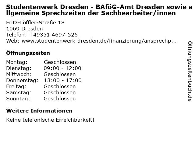 Studentenwerk Dresden - BAföG-Amt Dresden sowie allgemeine Sprechzeiten der Sachbearbeiter/innen in Dresden: Adresse und Öffnungszeiten