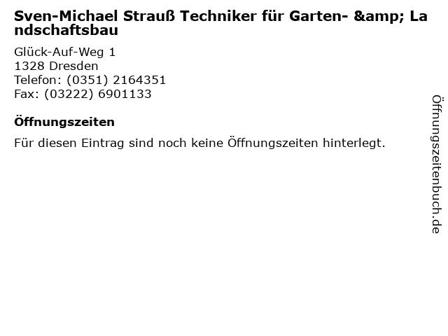 Sven-Michael Strauß Techniker für Garten- & Landschaftsbau in Dresden: Adresse und Öffnungszeiten