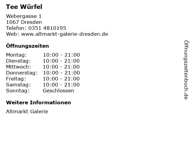 Tee Würfel in Dresden: Adresse und Öffnungszeiten