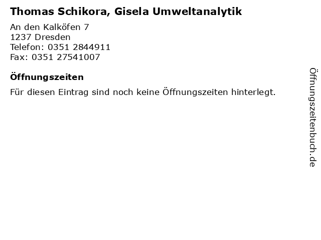 Thomas Schikora, Gisela Umweltanalytik in Dresden: Adresse und Öffnungszeiten