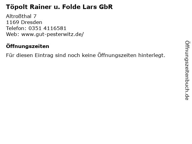 Töpolt Rainer u. Folde Lars GbR in Dresden: Adresse und Öffnungszeiten