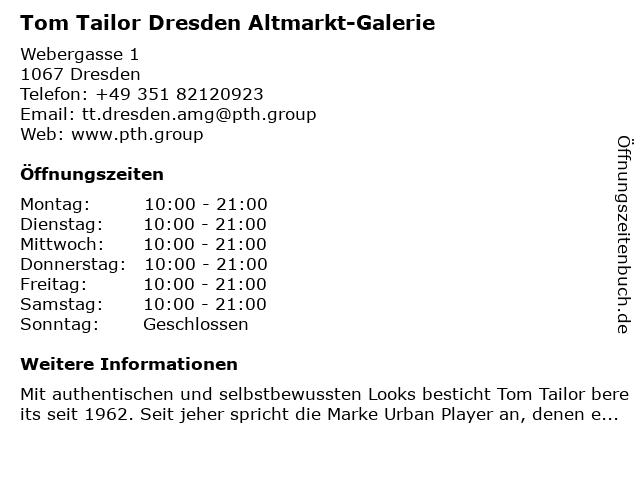 """perfekte Qualität Genieße am niedrigsten Preis immer beliebt ᐅ Öffnungszeiten """"Tom Tailor Dresden Altmarkt-Galerie ..."""