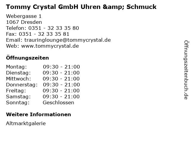 Tommy Crystal GmbH Uhren & Schmuck in Dresden: Adresse und Öffnungszeiten