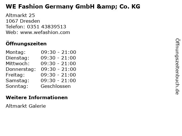 WE Fashion Germany GmbH & Co. KG in Dresden: Adresse und Öffnungszeiten