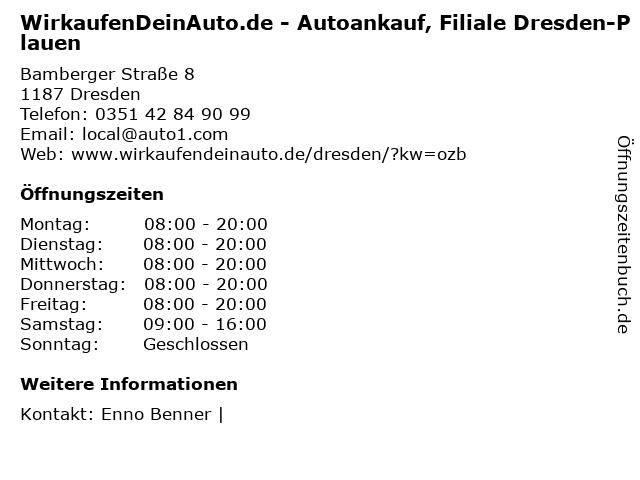 WirkaufenDeinAuto.de - Autoankauf, Filiale Dresden-Plauen in Dresden: Adresse und Öffnungszeiten