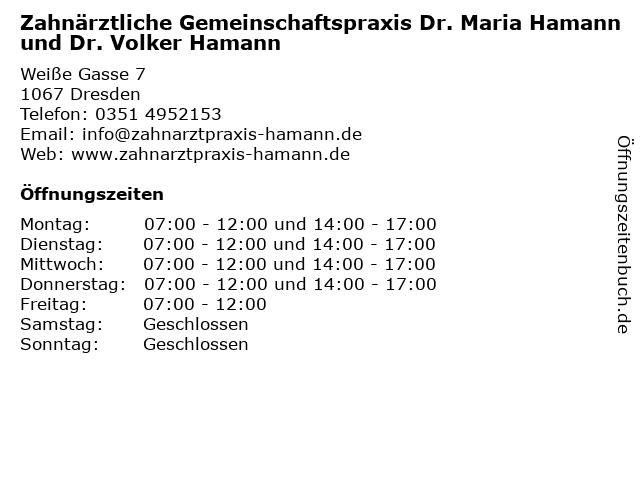 Zahnärztliche Gemeinschaftspraxis Dr. Maria Hamann und Dr. Volker Hamann in Dresden: Adresse und Öffnungszeiten