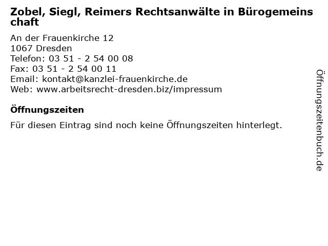 Zobel, Siegl, Reimers Rechtsanwälte in Bürogemeinschaft in Dresden: Adresse und Öffnungszeiten