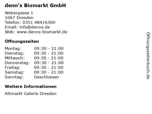 denn's Biomarkt GmbH in Dresden: Adresse und Öffnungszeiten
