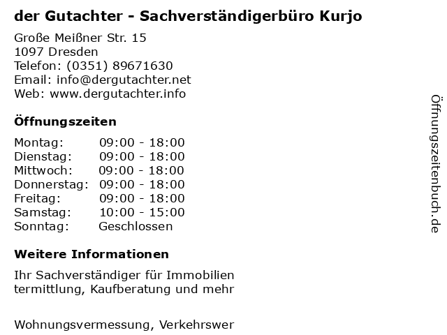 der Gutachter - Sachverständigerbüro Kurjo in Dresden: Adresse und Öffnungszeiten