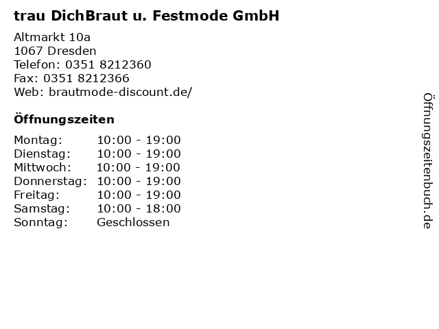 trau DichBraut u. Festmode GmbH in Dresden: Adresse und Öffnungszeiten