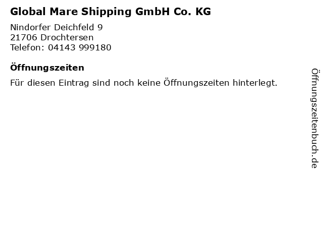 Global Mare Shipping GmbH Co. KG in Drochtersen: Adresse und Öffnungszeiten