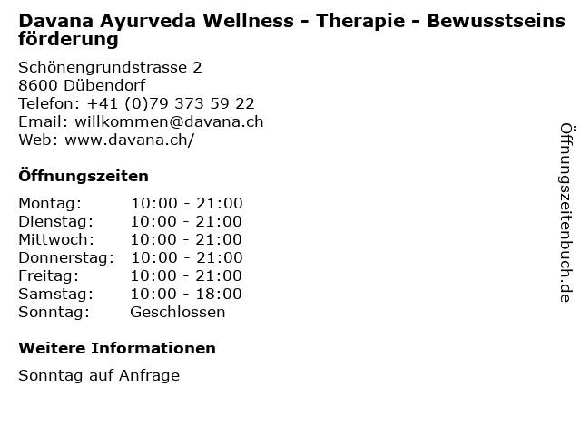 Davana Ayurveda Wellness - Therapie - Bewusstseinsförderung in Dübendorf: Adresse und Öffnungszeiten