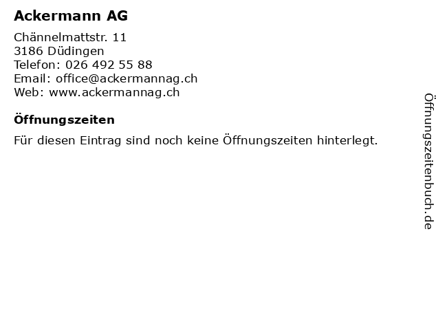 Ackermann AG in Düdingen: Adresse und Öffnungszeiten