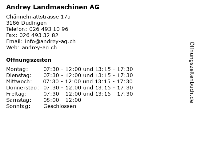 Andrey Landmaschinen AG in Düdingen: Adresse und Öffnungszeiten