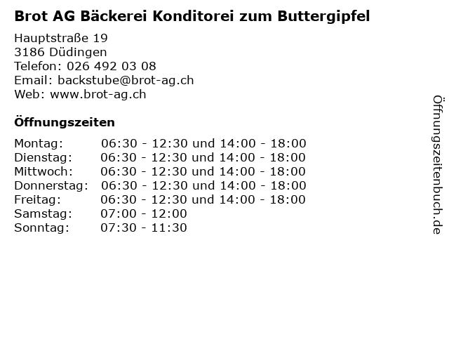 Brot AG Bäckerei Konditorei zum Buttergipfel in Düdingen: Adresse und Öffnungszeiten
