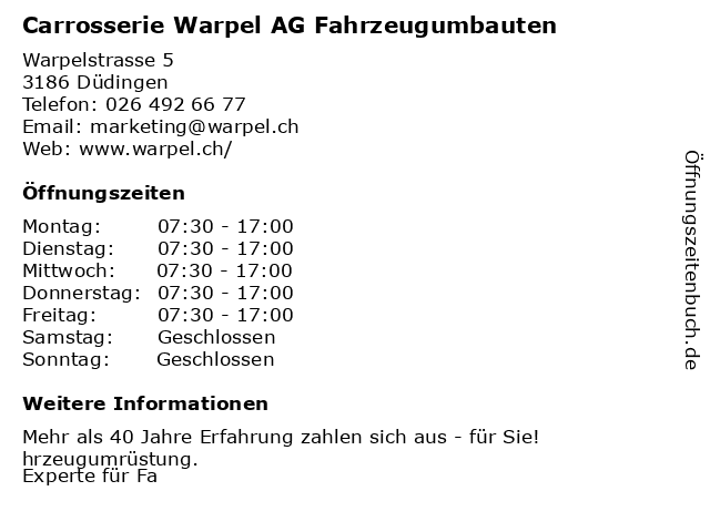 Carrosserie Warpel AG Fahrzeugumbauten in Düdingen: Adresse und Öffnungszeiten