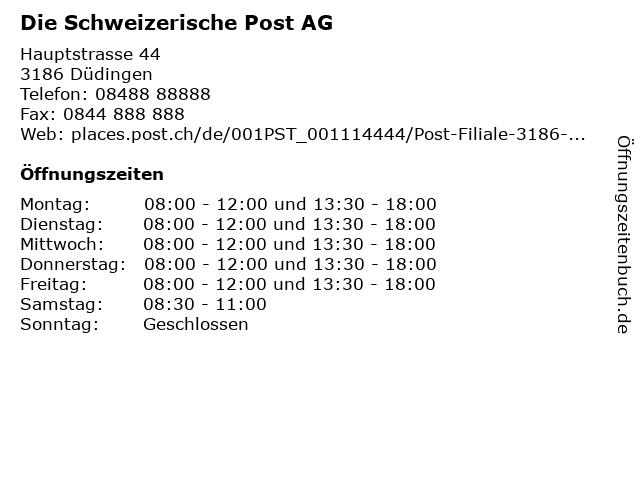 Die Schweizerische Post AG - Filiale Düdingen (Normalschalter) in Düdingen: Adresse und Öffnungszeiten