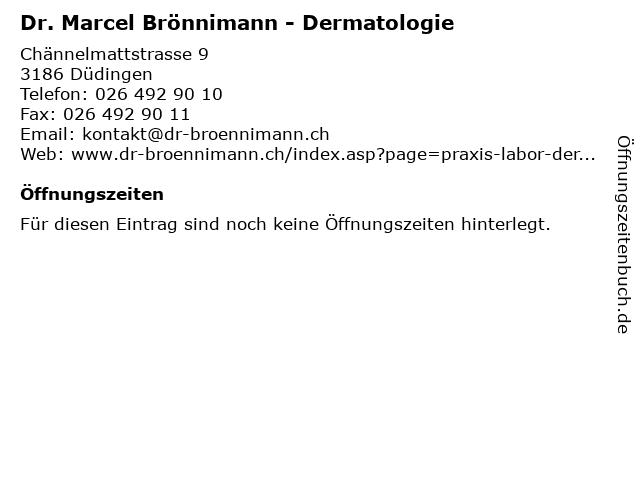 Dr. Marcel Brönnimann - Dermatologie in Düdingen: Adresse und Öffnungszeiten