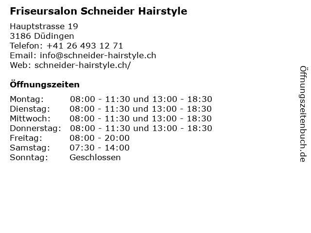 Friseursalon Schneider Hairstyle in Düdingen: Adresse und Öffnungszeiten