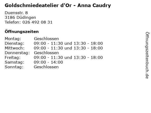 Goldschmiedeatelier d'Or - Anna Caudry in Düdingen: Adresse und Öffnungszeiten