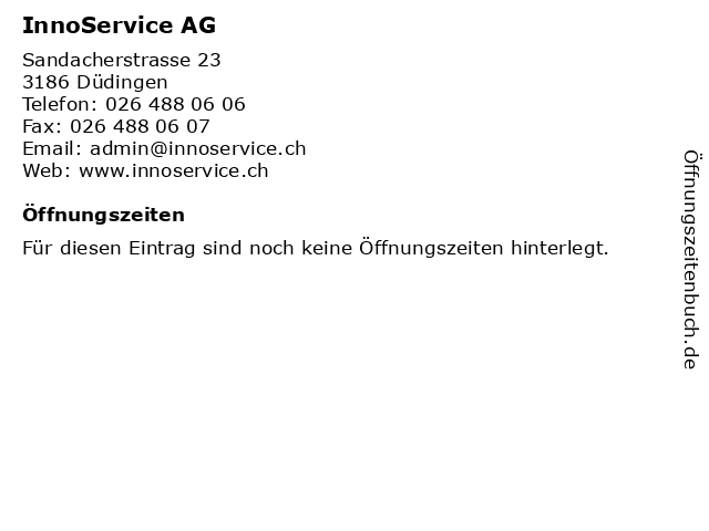 InnoService AG in Düdingen: Adresse und Öffnungszeiten