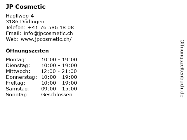 JP Cosmetic in Düdingen: Adresse und Öffnungszeiten