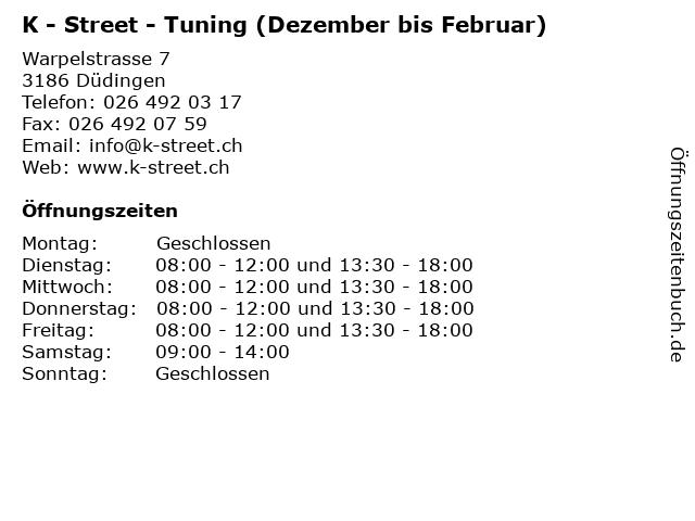 K - Street - Tuning (Dezember bis Februar) in Düdingen: Adresse und Öffnungszeiten