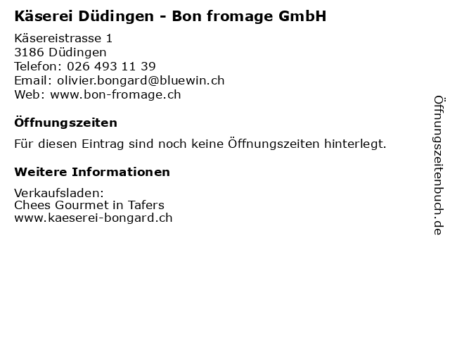 Käserei Düdingen - Bon fromage GmbH in Düdingen: Adresse und Öffnungszeiten