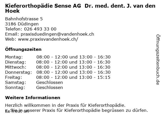 Kieferorthopädie Sensebezirk AG  Dr. med. dent. J. van den Hoek in Düdingen: Adresse und Öffnungszeiten