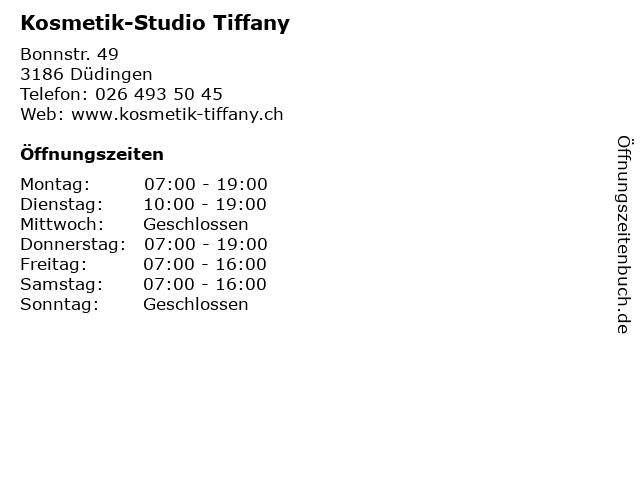Kosmetik-Studio Tiffany in Düdingen: Adresse und Öffnungszeiten