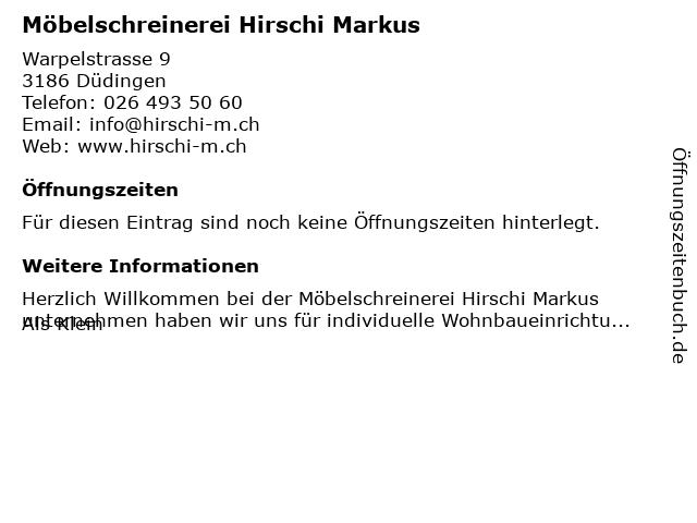 Möbelschreinerei Hirschi Markus in Düdingen: Adresse und Öffnungszeiten