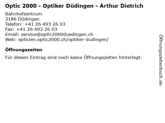 Optic 2000 - Optiker Düdingen - Arthur Dietrich in Düdingen: Adresse und Öffnungszeiten