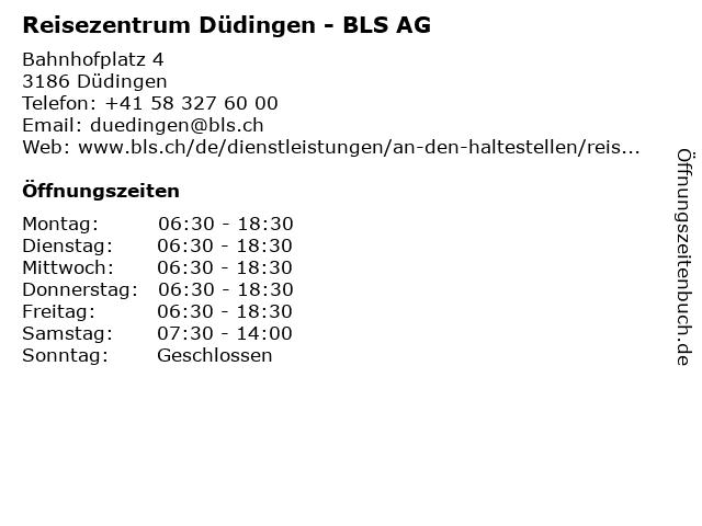 Reisezentrum Düdingen - BLS AG in Düdingen: Adresse und Öffnungszeiten