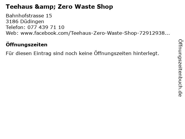 Teehaus & Zero Waste Shop in Düdingen: Adresse und Öffnungszeiten