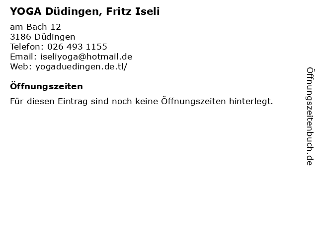 YOGA Düdingen, Fritz Iseli in Düdingen: Adresse und Öffnungszeiten