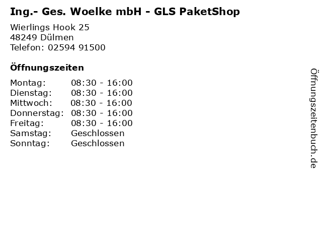 Ing.- Ges. Woelke mbH - GLS PaketShop in Dülmen: Adresse und Öffnungszeiten