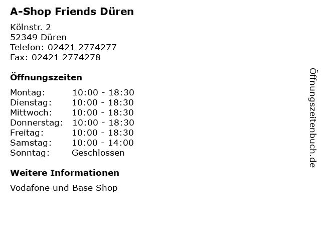 A-Shop Friends Düren in Düren: Adresse und Öffnungszeiten