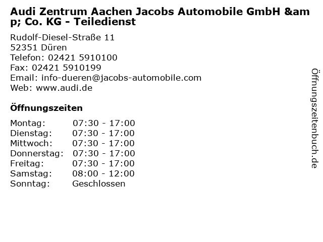 Audi Zentrum Aachen Jacobs Automobile GmbH & Co. KG - Teiledienst in Düren: Adresse und Öffnungszeiten