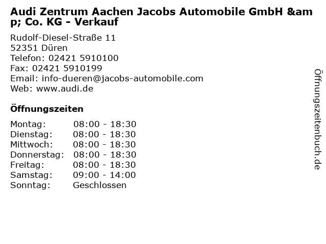 Audi Zentrum Aachen Jacobs Automobile GmbH & Co. KG - Verkauf in Düren: Adresse und Öffnungszeiten