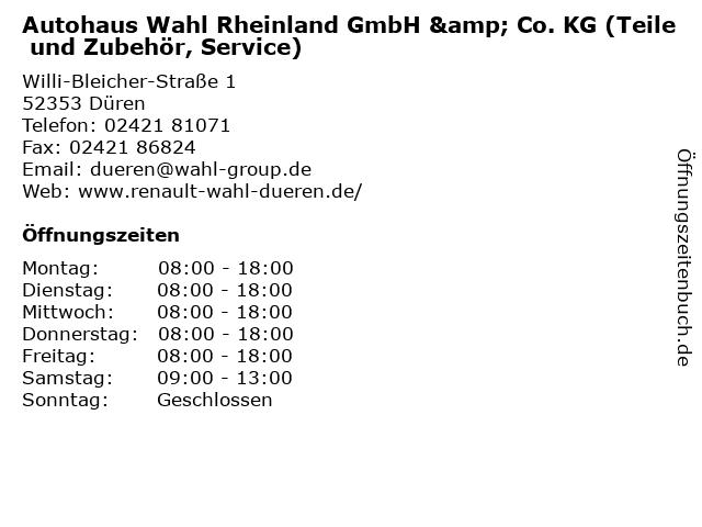 Autohaus Wahl Rheinland GmbH & Co. KG (Teile und Zubehör, Service) in Düren: Adresse und Öffnungszeiten