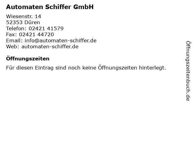 Automaten Schiffer GmbH in Düren: Adresse und Öffnungszeiten