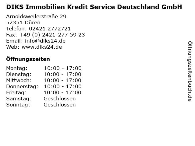 DIKS Immobilien Kredit Service Deutschland GmbH in Düren: Adresse und Öffnungszeiten
