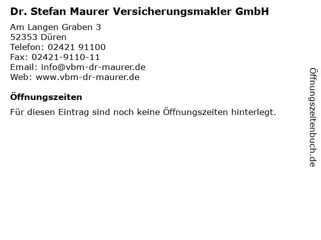 Dr. Stefan Maurer Versicherungsmakler GmbH in Düren: Adresse und Öffnungszeiten