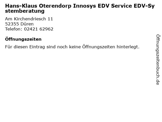Hans-Klaus Oterendorp Innosys EDV Service EDV-Systemberatung in Düren: Adresse und Öffnungszeiten