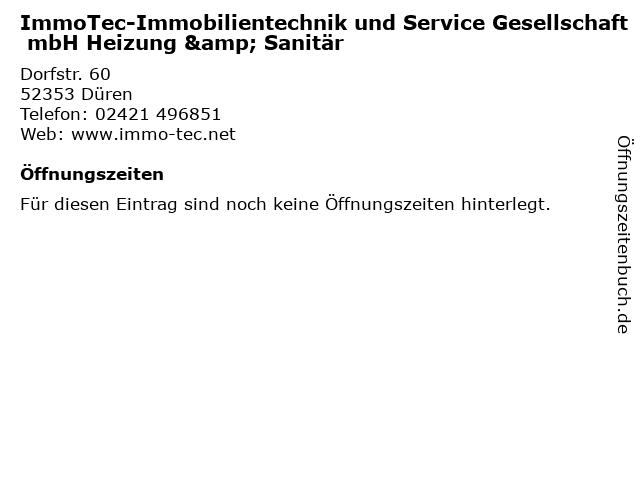 ImmoTec-Immobilientechnik und Service Gesellschaft mbH Heizung & Sanitär in Düren: Adresse und Öffnungszeiten