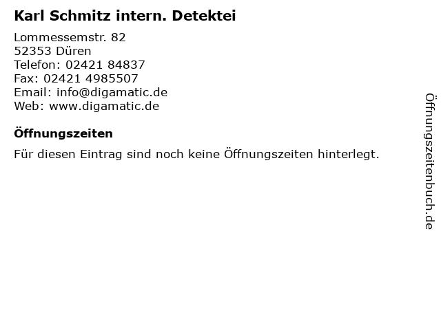 Karl Schmitz intern. Detektei in Düren: Adresse und Öffnungszeiten