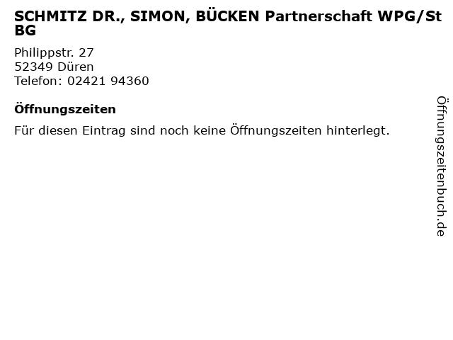 SCHMITZ DR., SIMON, BÜCKEN Partnerschaft WPG/StBG in Düren: Adresse und Öffnungszeiten