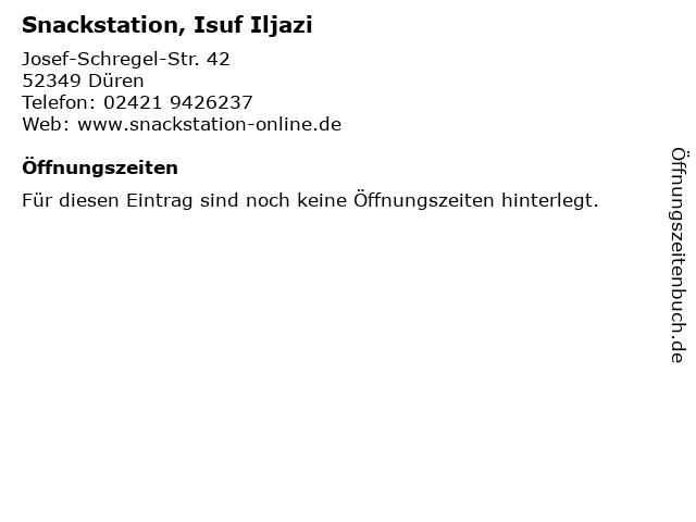 Snackstation, Isuf Iljazi in Düren: Adresse und Öffnungszeiten