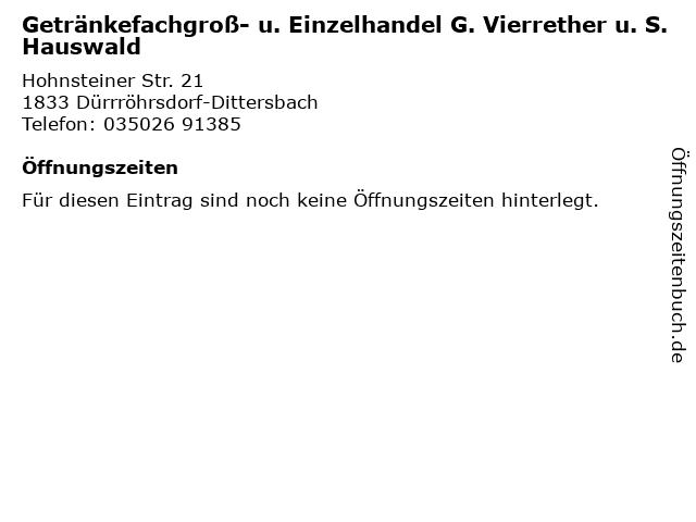 Getränkefachgroß- u. Einzelhandel G. Vierrether u. S. Hauswald in Dürrröhrsdorf-Dittersbach: Adresse und Öffnungszeiten